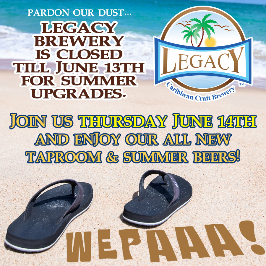 Legacy is Closed for Summer Upgrades