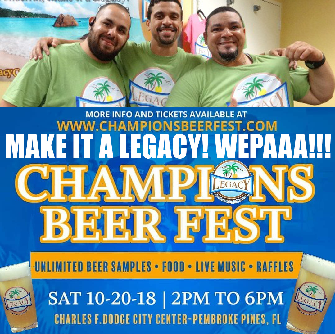 Champions Beer Fest Pembroke Pines with Legacy Brewery