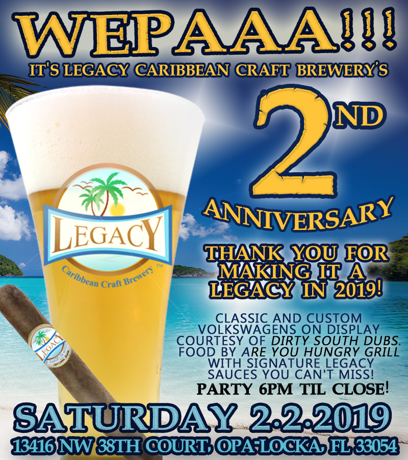 Legacy Caribbean Craft Brewery 2nd Anniversary