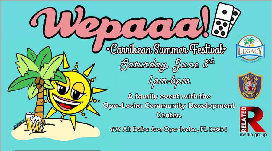 Wepaaa! Caribbean Summer Festival by Legacy Brewery