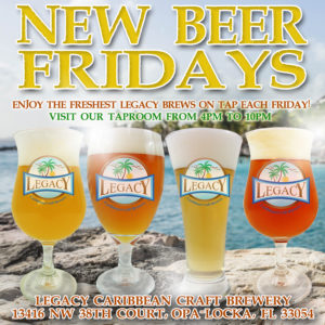 New Beer Fridays at Legacy Caribbean Craft Brewery